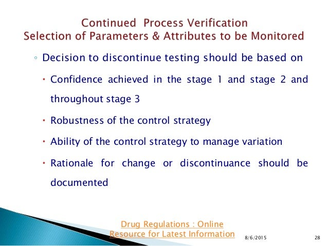 ◦ Decision to discontinue testing should be based on  Confidence achieved in the stage 1 and stage 2 and throughout stage...