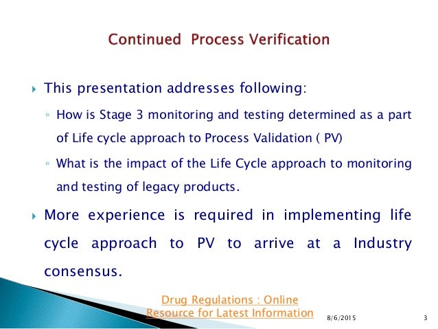  This presentation addresses following: ◦ How is Stage 3 monitoring and testing determined as a part of Life cycle approa...