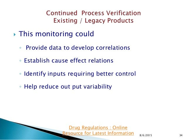  This monitoring could ◦ Provide data to develop correlations ◦ Establish cause effect relations ◦ Identify inputs requir...