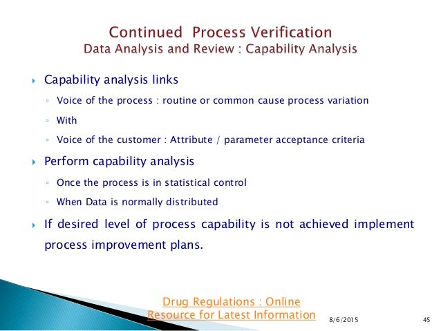  Capability analysis links ◦ Voice of the process : routine or common cause process variation ◦ With ◦ Voice of the custo...