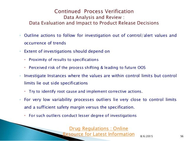 ◦ Outline actions to follow for investigation out of control/alert values and occurrence of trends ◦ Extent of investigati...