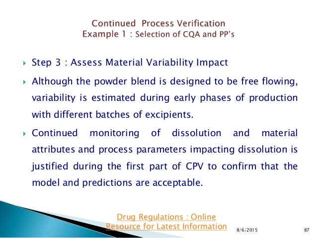  Step 3 : Assess Material Variability Impact  Although the powder blend is designed to be free flowing, variability is e...