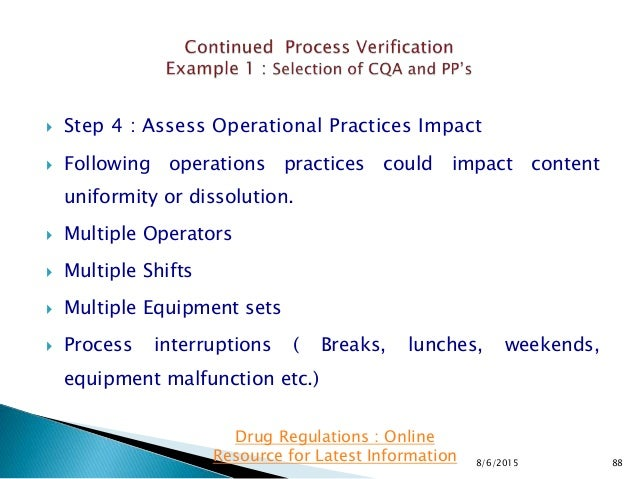  Step 4 : Assess Operational Practices Impact  Following operations practices could impact content uniformity or dissolu...