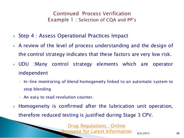  Step 4 : Assess Operational Practices Impact  A review of the level of process understanding and the design of the cont...