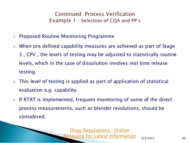  Proposed Routine Monitoring Programme  When pre defined capability measures are achieved as part of Stage 3 , CPV , the...