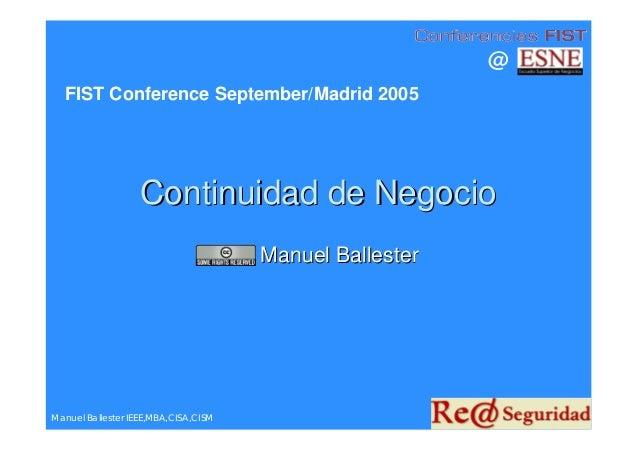 @  FIST Conference September/Madrid 2005                   Continuidad de Negocio                                      Man...