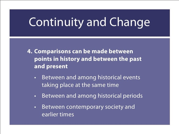 explain the change and continuity Social change: social change revived interest in long-term social change was sparked by attempts to explain the gaps between rich and poor countries.