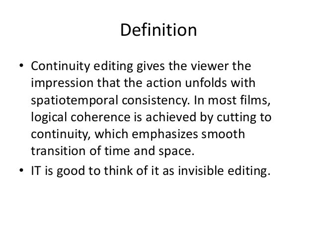 what is continuity editing