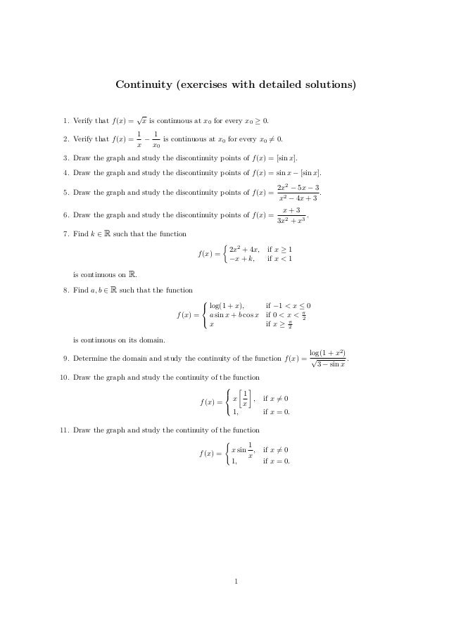 Continuity (exercises with detailed solutions) 1. Verify that f (x) = 2. Verify that f (x) =  √  x is continuous at x0 for...