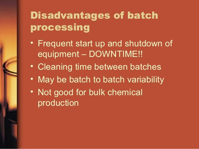 continuos and batch process