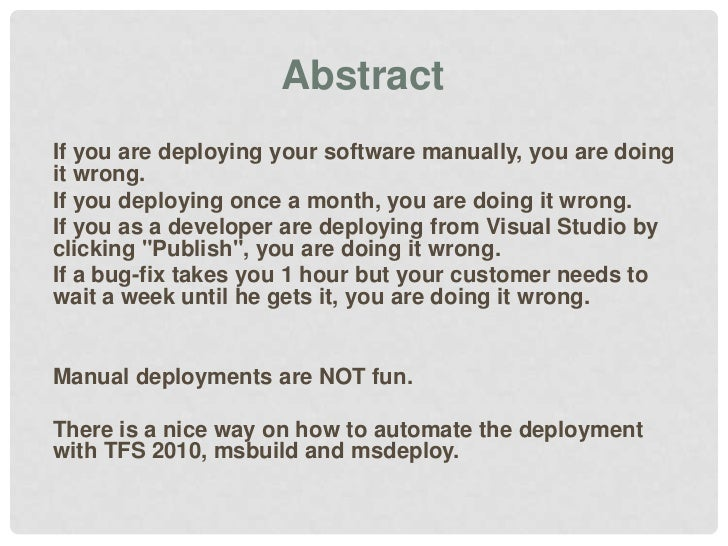 Continuous Delivery with TFS msbuild msdeploy Slide 2
