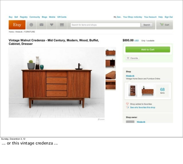 Sunday, December 2, 12... or this vintage credenza ...