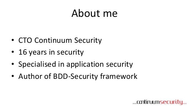 Continuous and Visible Security Testing with BDD-Security Slide 2