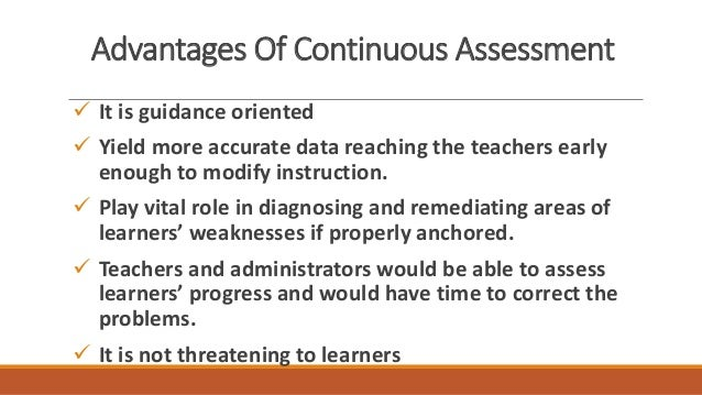 benefits of continuous assessment