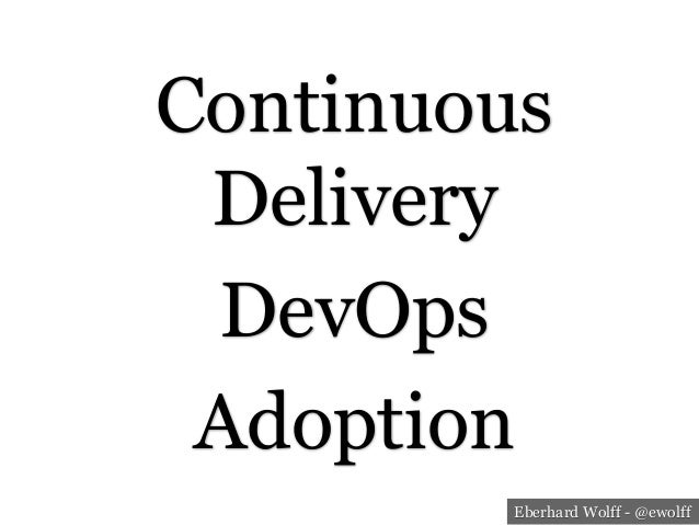 Continuous Delivery & DevOps in the Enterprise