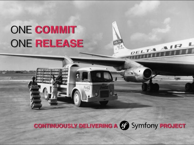 ONE COMMIT ONE RELEASE CONTINUOUSLY DELIVERING A PROJECT