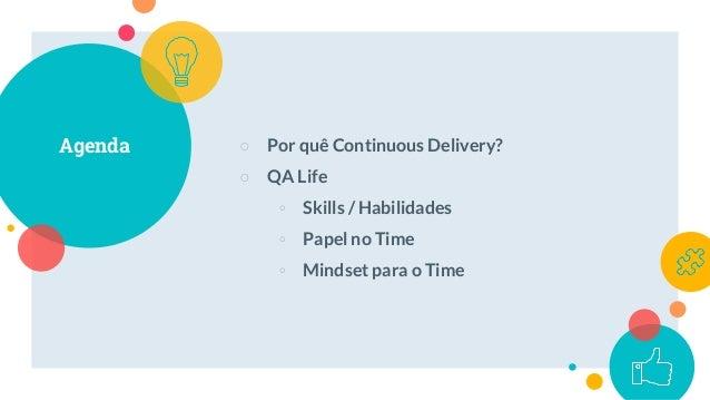 """ O que Continuous Delivery promete?"