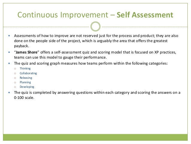 importance of self analysis and continuous self development Continuous quality improvement self-assessment 1  o this includes the development  value/importance of using evidence based and evidence.