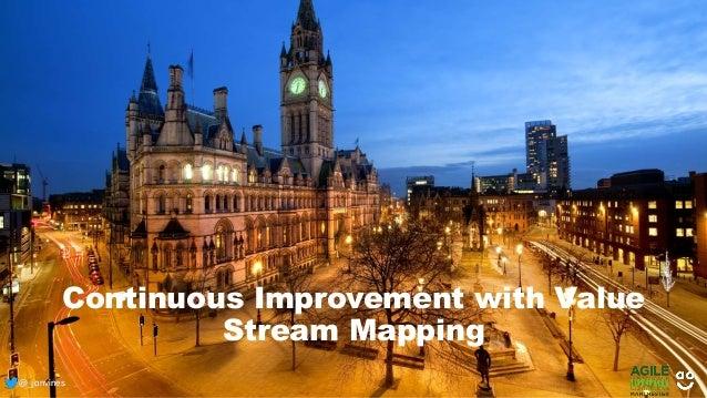 @_jonvines@_jonvines Continuous Improvement with Value Stream Mapping