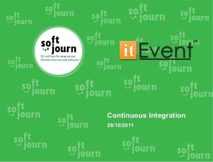 Continuous Integration29/10/2011