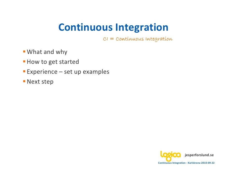 Continuous integration - devcon10 - 20100922 Slide 2