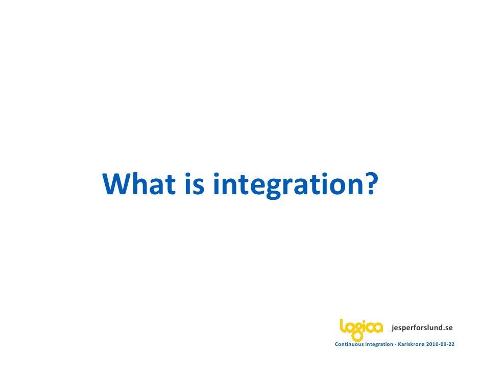 Continuous integration - devcon10 - 20100922 Slide 3