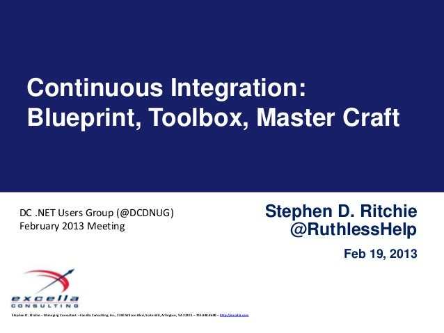 Continuous Integration:         Blueprint, Toolbox, Master Craft    DC .NET Users Group (@DCDNUG)                         ...