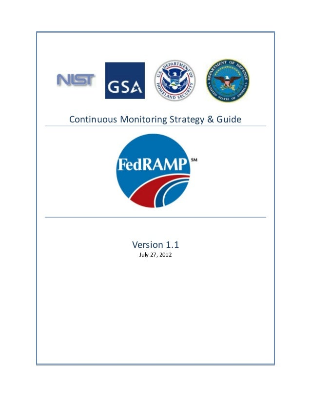 Continuous Monitoring Strategy & Guide             Version 1.1               July 27, 2012
