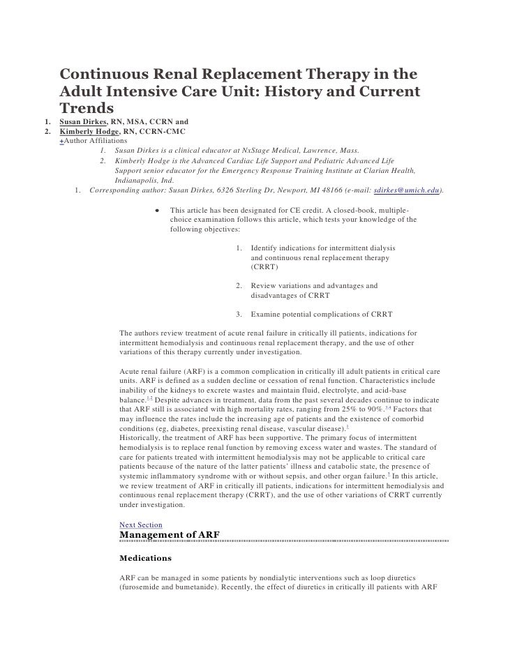 Continuous Renal Replacement Therapy in the     Adult Intensive Care Unit: History and Current     Trends1.   Susan Dirkes...