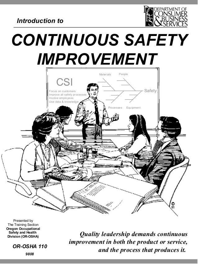 Continuous safety improvement