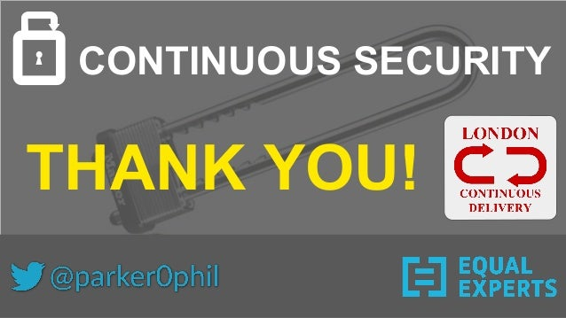 CONTINUOUS SECURITY THANK YOU!