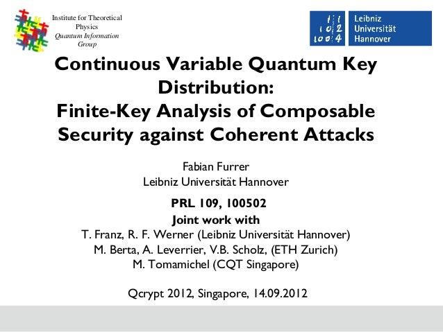 Institute for Theoretical         Physics Quantum Information          GroupContinuous Variable Quantum Key           Dist...
