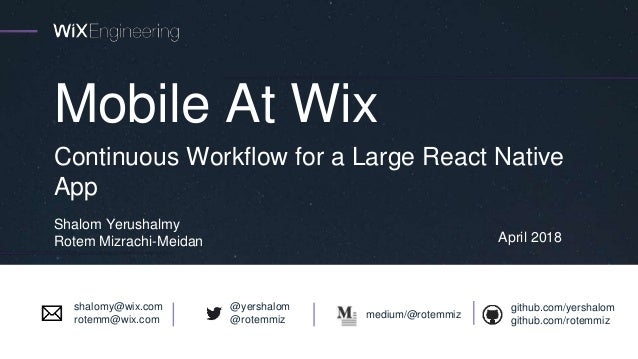 Continuous workflow for a large react native app - mobile at wix