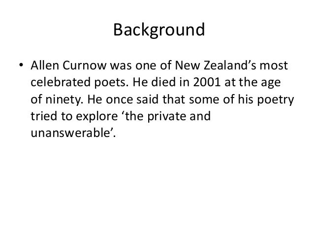 essay on continuum by allen curnow Free essay: how does allen curnow convey his struggles with the writing process as a journalist and a poet allen curnow might sometime suffers from lack of.