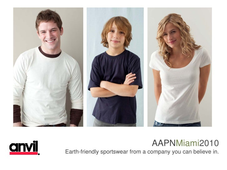 AAPNMiami2010 Earth-friendly sportswear from a company you can believe in.