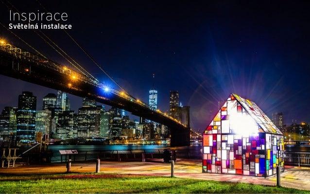 Světelná instalace Inspirace