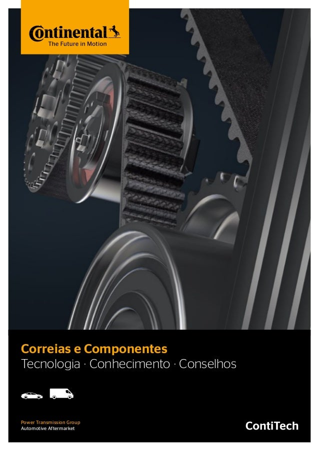 Tecnologia · Conhecimento · Conselhos Correias e Componentes Power Transmission Group Automotive Aftermarket