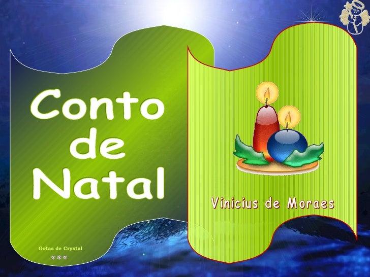 Conto de Natal Vinicius de Moraes Gotas de Crystal