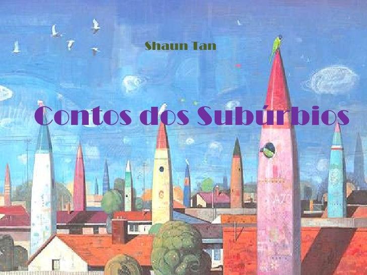 Shaun TanContos dos Subúrbios