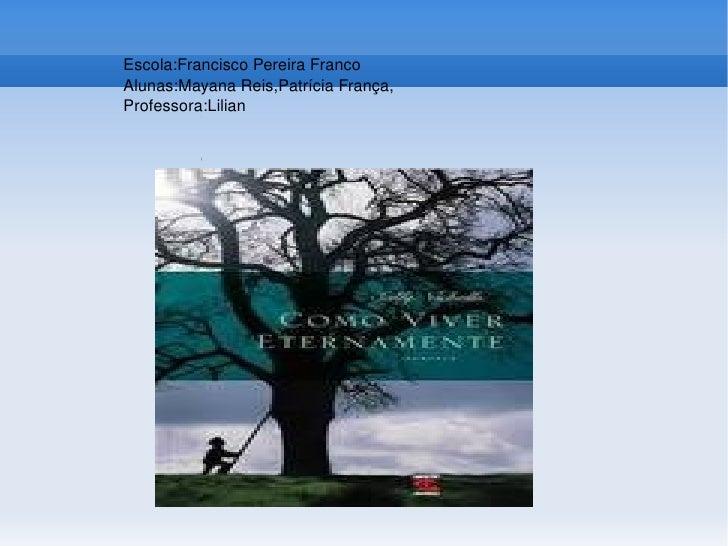 O que é conto Escola:Francisco Pereira Franco Alunas:Mayana Reis,Patrícia França, Professora:Lilian