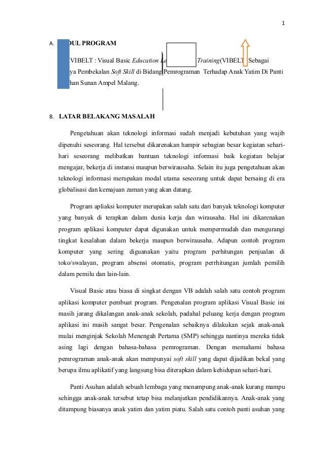 1 A. JUDUL PROGRAM VIBELT : Visual Basic Education Learning and Training(VIBELT) Sebagai Upaya Pembekalan Soft Skill di Bi...