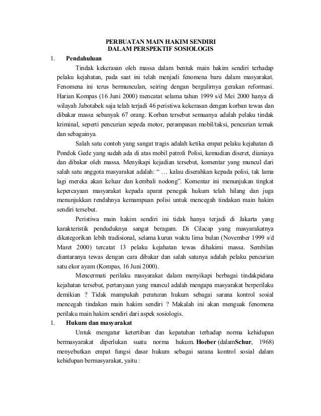 PERBUATAN MAIN HAKIM SENDIRI                      DALAM PERSPEKTIF SOSIOLOGIS1.     Pendahuluan           Tindak kekerasan...