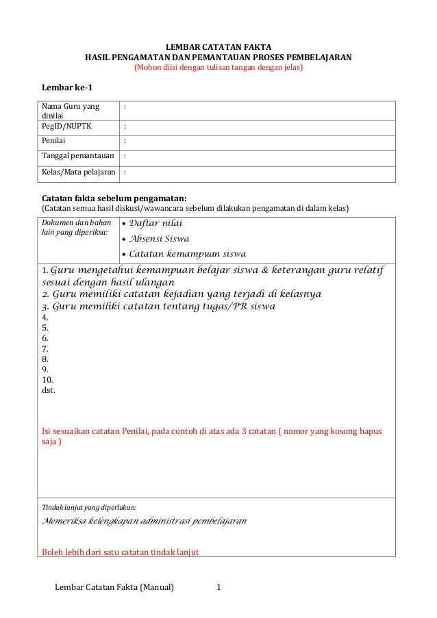 Lembar Catatan Fakta (Manual) 1 LEMBAR CATATAN FAKTA HASIL PENGAMATAN DAN PEMANTAUAN PROSES PEMBELAJARAN (Mohon diisi deng...
