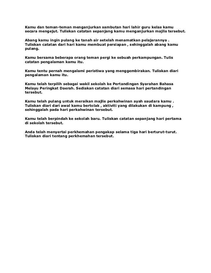 karangan hari guru essays Karangan catatan hari kantin here is the format for karangan catatan upsr to those involve in the production of this essay guru-guru dan murid-murid mulai.