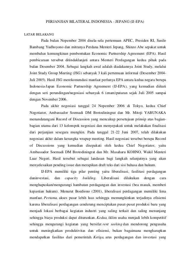 PERJANJIAN BILATERAL INDONESIA - JEPANG (IJ-EPA)LATAR BELAKANG         Pada bulan Nopember 2004 disela-sela pertemuan APEC...