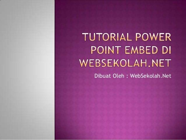 Dibuat Oleh : WebSekolah.Net