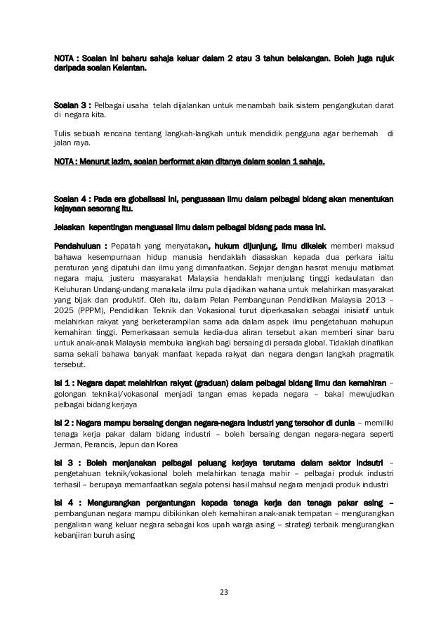 23 NOTA : Soalan ini baharu sahaja keluar dalam 2 atau 3 tahun belakangan. Boleh juga rujuk daripada soalan Kelantan. Soal...