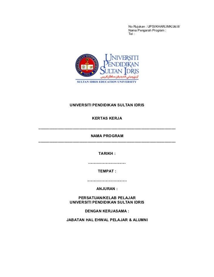 No Rujukan : UPSI/KHAR/JMK/Jld.8/                                                              Nama Pengarah Program :    ...