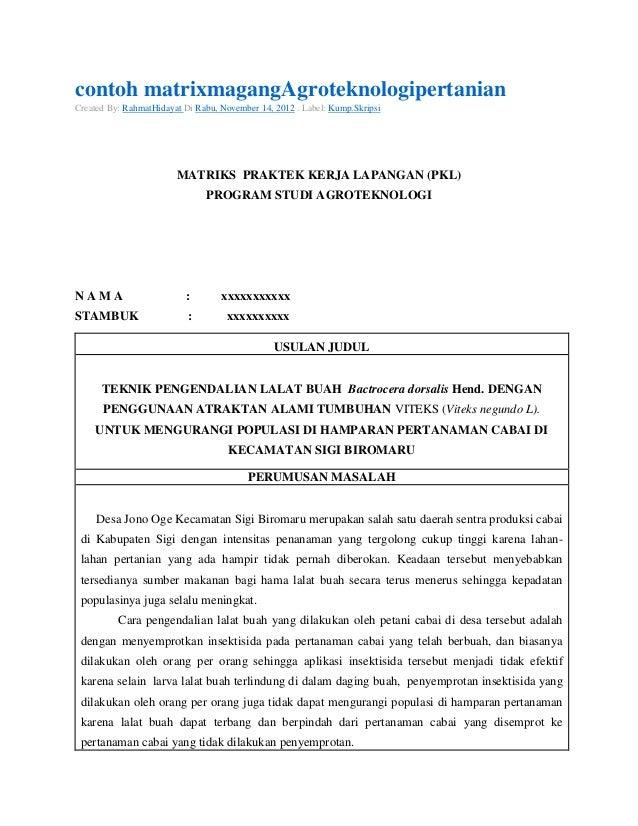 contoh matrixmagangAgroteknologipertanianCreated By: RahmatHidayat Di Rabu, November 14, 2012 . Label: Kump.Skripsi       ...