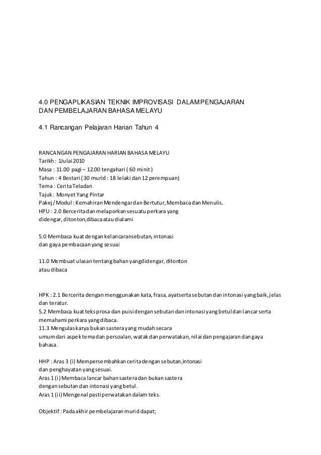 4.0 PENGAPLIKASIAN TEKNIK IMPROVISASI DALAM PENGAJARAN  DAN PEMBELAJARAN BAHASA MELAYU  4.1 Rancangan Pelajaran Harian Tah...